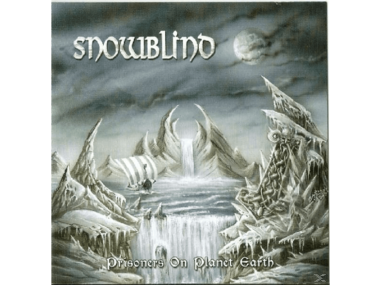 Snowblind - Prisoners On Planet Earth [CD]