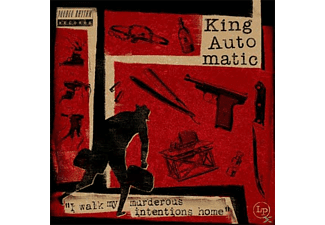 King Automatic - I WALK MY MURDEROUS INTENTIONS HOME - (CD)