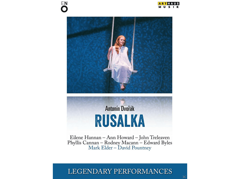 Eilene Hannan, Ann Howard, John Treleaven, Phyllis Cannan, Rodney Macann, Edward Byles, Orchestra And Chors Of The English National Opera - Rusalka [DVD]