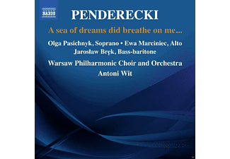 Olga Pasichnyk, Jaroslaw Brek, Warsaw Philharmonic Choir And Orchestra, Wit Antoni, Ewa Marciniec - A Sea Of Dreams Did Breath On Me [CD]