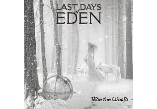 Last Days Of Eden - Ride The World [CD]