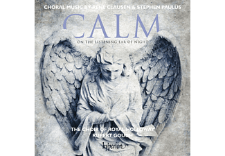 Royal Holloway Choir, Rupert Gough, Stephen Paulus, Choir Of Royal Holloway - Calm On The Listening Ear Of Night-Chorwerke - (CD)