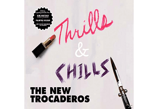 New Trocaderos - Thrills & Chills - (CD)