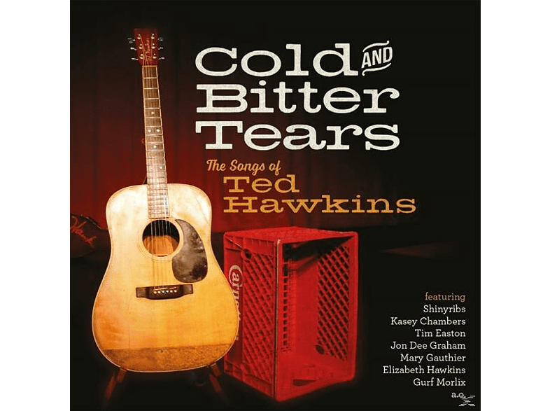 TED.=VARIOUS= Hawkins - Cold And Bitter Tears-The Songs Of Ted Hawkins [CD]