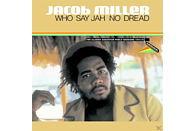 Jacob Miller - Who Say Jah No Dread (Deluxe Edition) [CD]
