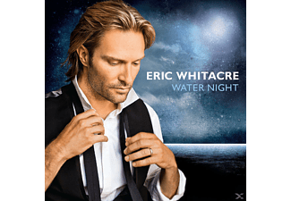 Eric Whitacre, Whitacre,Eric/Eric Whitacre Singers,The - Water Night [CD]