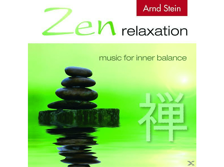 Arndt Stein - Zen Relaxation, Music For Inner Balance [CD]
