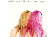 Delphine Maillard - Love Song(S) [CD]