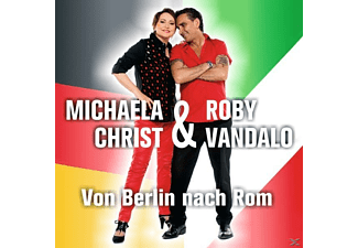 Michaela Christ, Roby Vandalo - Von Berlin Nach Rom [CD]