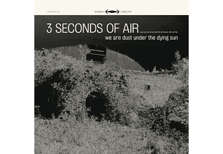 Three Seconds Of Air - We Are Dust Under The Dying Sun - (CD)