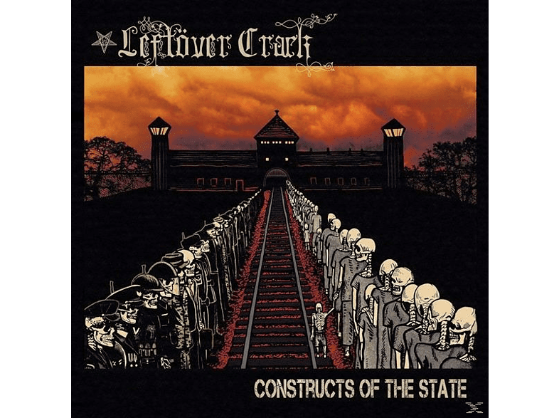 Leftover Crack - Constructs Of The State [CD]