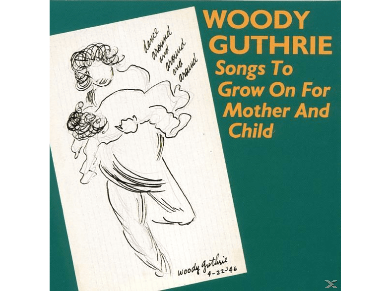 Woody Guthrie - Songs To Grow On [CD]