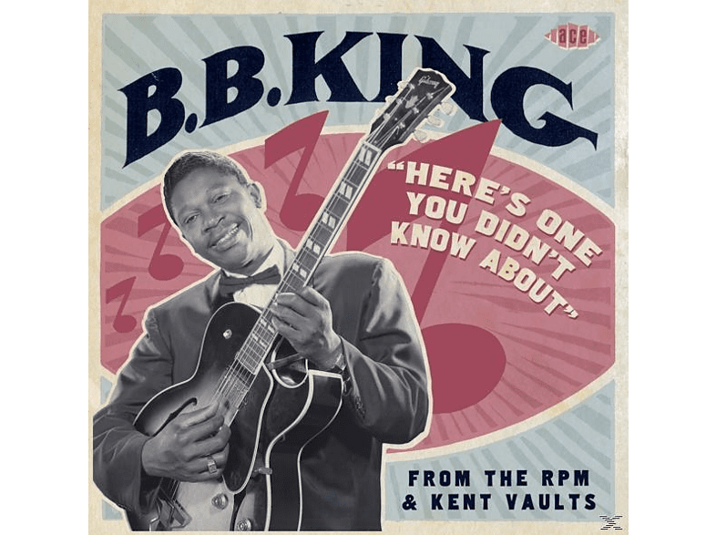 B.B. King - Heres One You Didnt Know About-From The Rpm & Ke [CD]