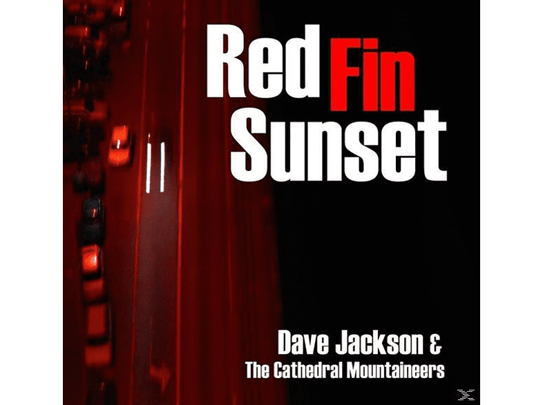 Dave & The Cathedral Mountaineers Jackson - Red Fin Sunset [CD]