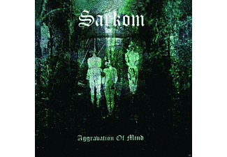 Sarkom - Aggravation Of Mind - (CD)