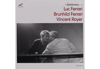 Luc Ferrari, Brunhild Ferrari, Vincent Royer - Ephemere - (CD)