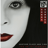 """Donna Summer - Another Place And Time (The Uk 12"""" Singles) [Vinyl]"""