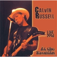 Calvin Russell - Live In France 1990 [CD]