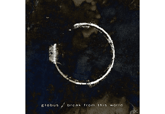 Globus - Break From This World - (CD)