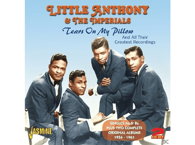 The Imperials, Little Anthony & The Imperials - Tears On My Pillow [CD]