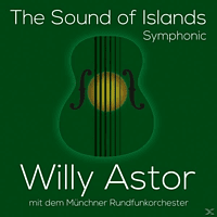 Willy Astor - The Sound Of Islands-Symphonic [CD]