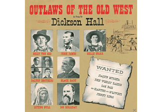 Dickson Hall - Outlaws Of The West - (CD)