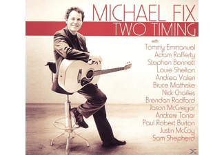 Michael Fix - Two Timing - (CD)