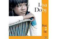 Lisa Doby - Free 2 Be [CD]