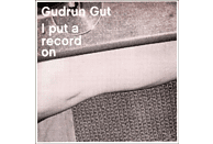 Gudrun Gut - I Put A Record On [CD]