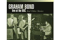Graham Bond - Live At The Bbc & Other Stories [CD]