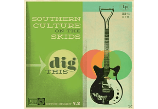 Southern Culture On The S, Southern Culture On The Skids - Dig This - (Vinyl)