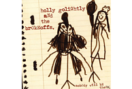 Holly & The Brokeoffs Golightly, Holly And The Brokeoffs Golightly - Nobody Will Be There [Vinyl]