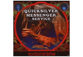 Quicksilver Messenger Service - LIVE AT THE CAROUSEL BALLROOM 04.04.1968 [CD]