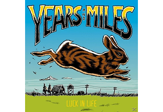 Years And Miles - Luck In Life - (CD)
