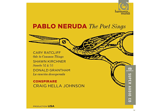 Conspirare Chamber Players, Craig Hella Johnson - Pablo Neruda-The Poet Sings - (SACD Hybrid)