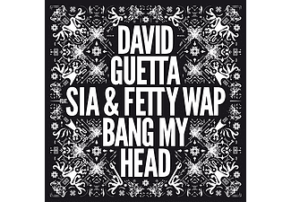 David Guetta, Sia, Fetty Wap - Bang My Head - Remixes (Maxi CD)