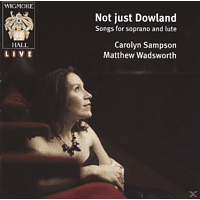 SAMPSON,CAROLYN & WADSWORTH,MATTH - Not Just Dowland - Songs For Sopran [CD]