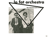Lo Fat Orchestra - The Second Word Is Love [Vinyl]