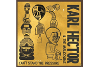 Karl & The Malcouns Hector - Can't Stand The Pressure [CD]