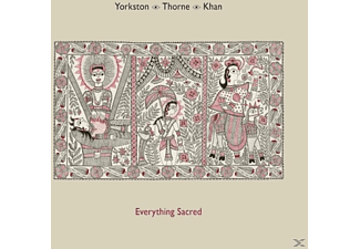 Yorkston / Thorne / Khan - Everything Sacred - (CD)