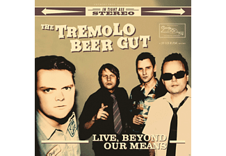 The Tremolo Beer Gut - Live, Beyond Our Means - (CD)