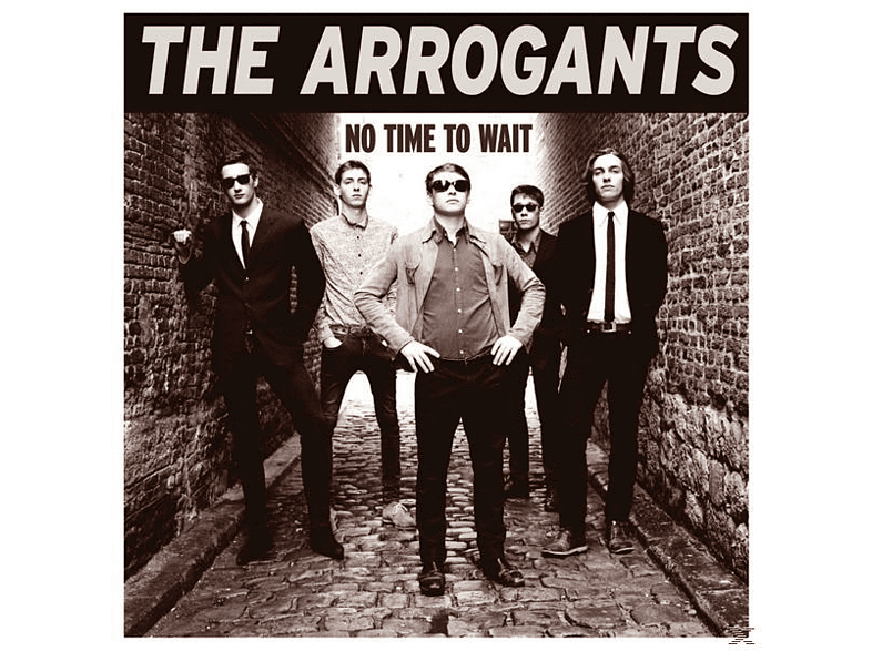 Arrogants - No Time To Wait [Vinyl]