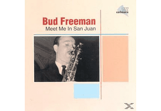 Bud Freeman - Meet Me In San Juan - (CD)