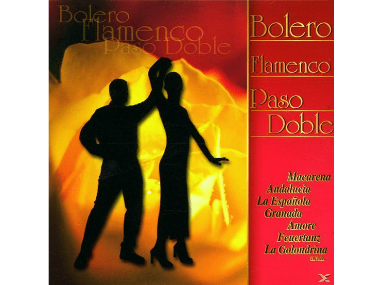 VARIOUS - Bolero, Flamenco, Paso Doble [CD]