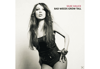 Silke Hauck - Bad Weeds Grow Tall - (CD)