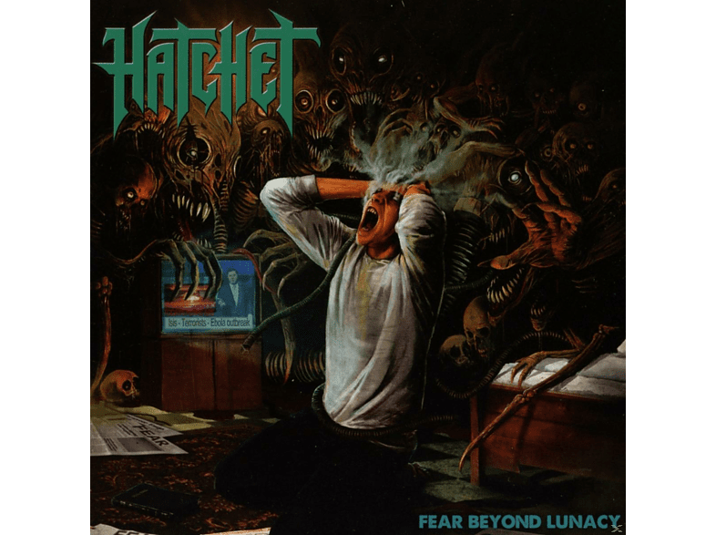 Hatchet - Fear Beyond Lunacy [CD]