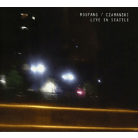 Moufang, Czamanski - Live In Seattle [CD]