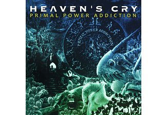 Heaven's Cry - Primal Power Addiction - (CD)