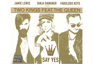 Two Kings feat. The Queen - Say Yes - (CD)