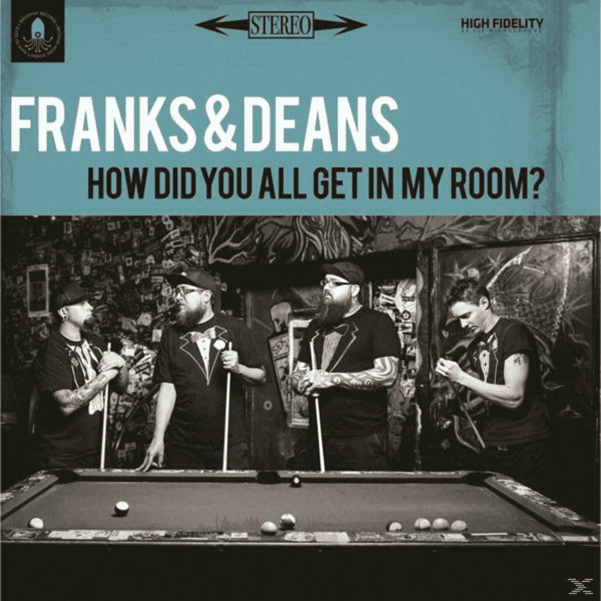 How Did You All Get In My Room? Frank & Deans auf Vinyl